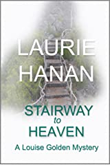 Stairway to Heaven: A Louise Golden Mystery (Louise Golden Mysteries Book 4) Kindle Edition