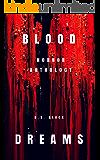 Blood Dreams: Horror Anthology