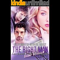 The right man - La brace sotto la cenere