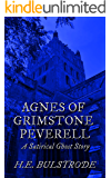 Agnes of Grimstone Peverell: A Satirical Ghost Story (West Country Tales Book 5)