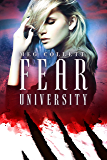 Fear University (English Edition)