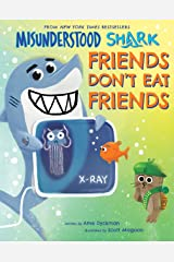 Misunderstood Shark: Friends Don't Eat Friends Kindle Edition
