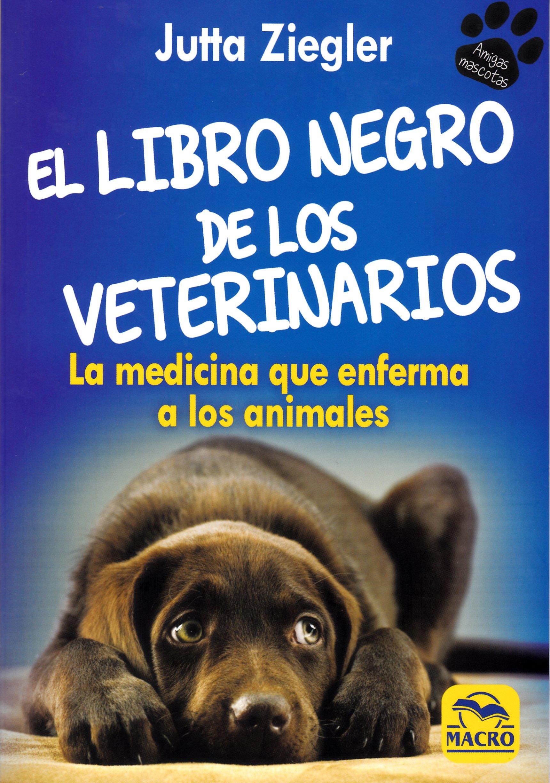 LIBRO NEGRO DEL VETERINARIO, EL (Spanish) Paperback – 2018