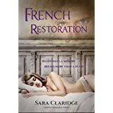 French Restoration: A romantic mystery (Rendezvous with Danger Book 2)
