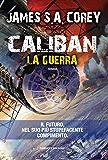 Caliban - La guerra (Fanucci Editore)