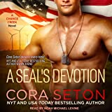 A SEAL's Devotion: SEALs of Chance Creek Series, Book 7