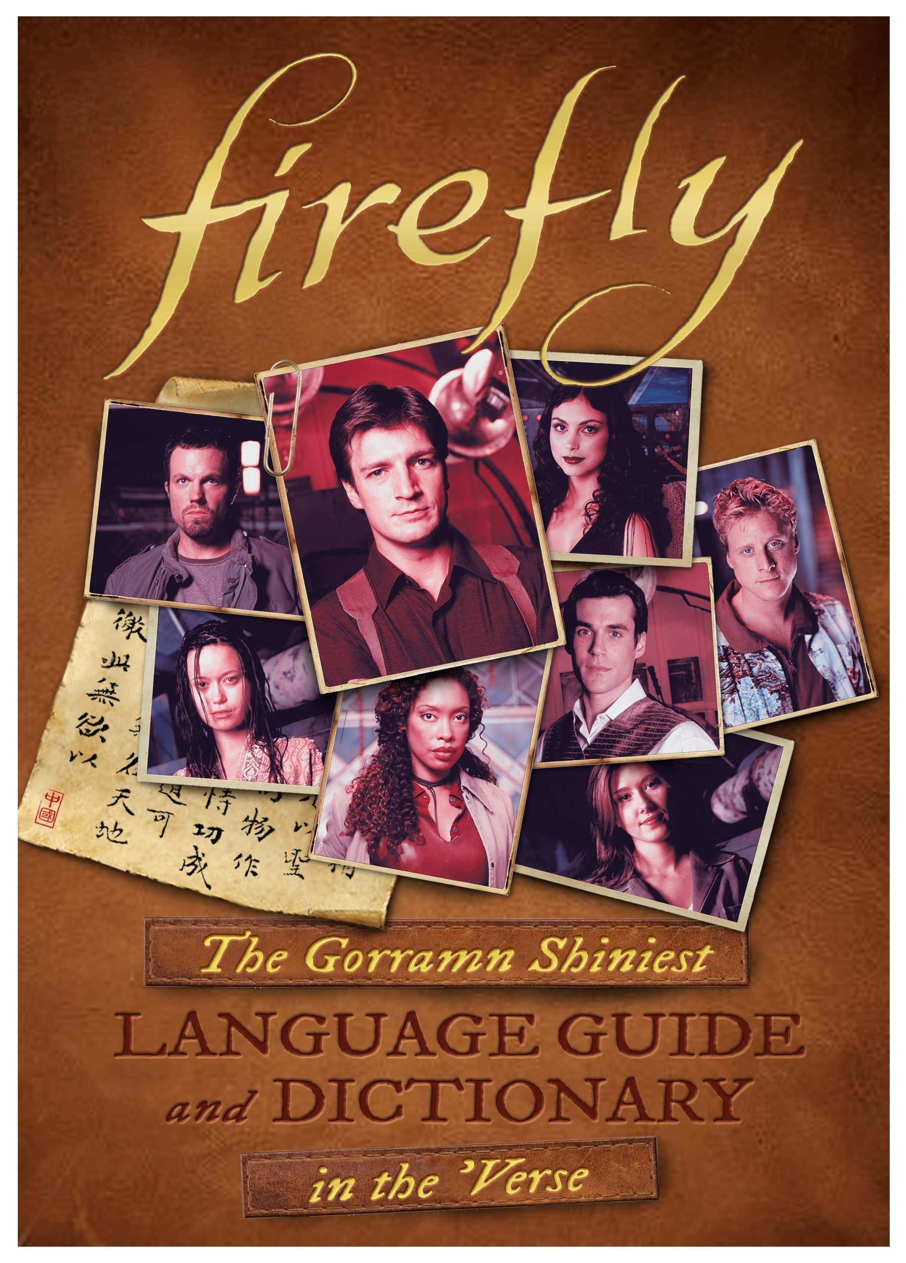 Firefly: The Gorramn Shiniest Language Guide and Dictionary in the 'Verse by Titan Books UK