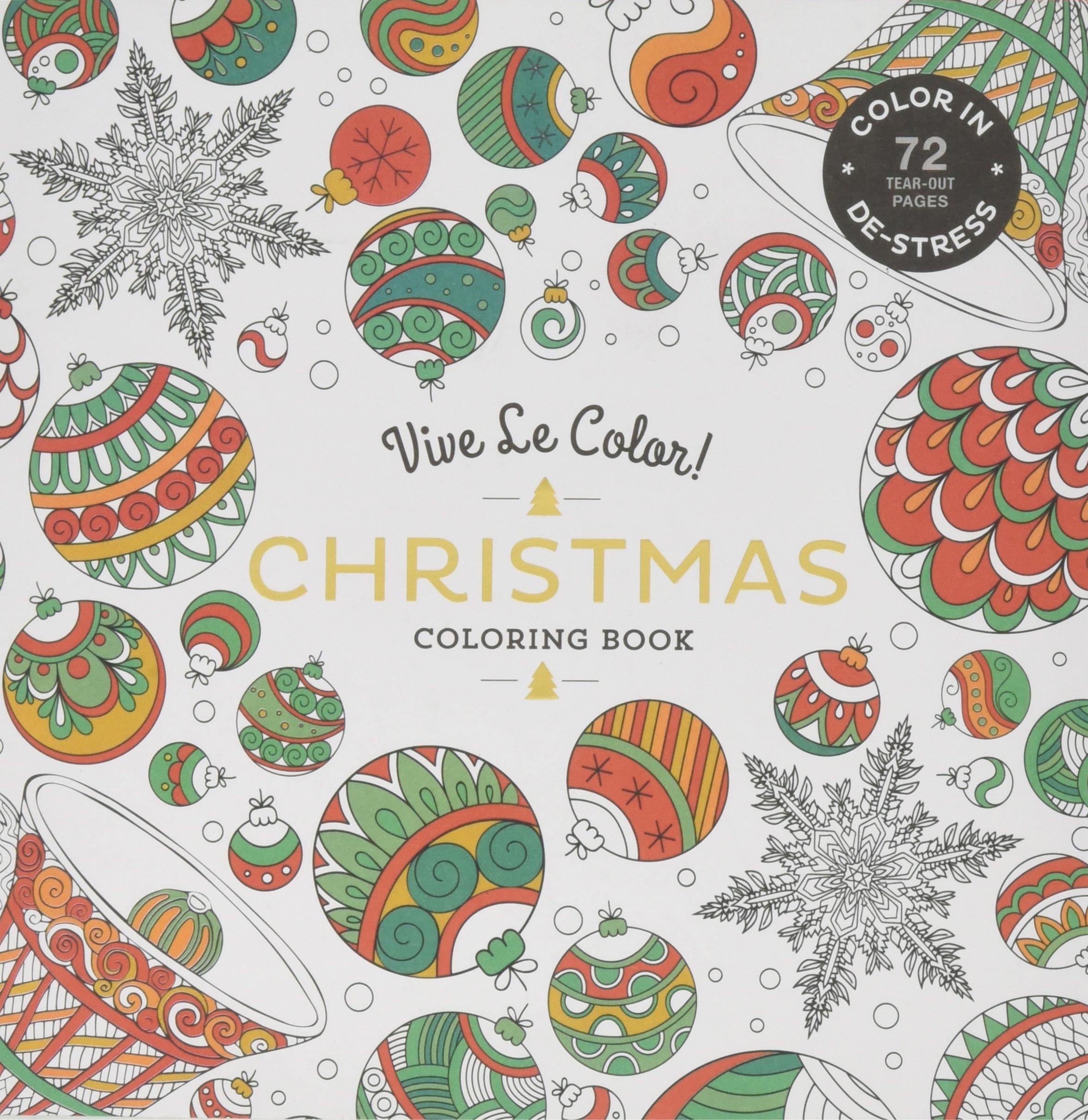 Vive Le Color! Christmas (Adult Coloring Book): Color In; De-stress (72 Tear-out Pages) PDF