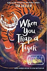 When You Trap a Tiger Kindle Edition