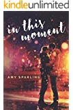 In This Moment (In Plain Sight Book 3)
