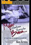 Mujer (madura) liberada busca...: Romance erótico.