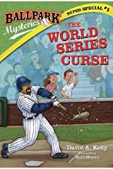 Ballpark Mysteries Super Special #1: The World Series Curse Kindle Edition