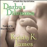 Darby's Dilemma: A Coach's Boys Special Edition: The Coach's Boys, Book 6