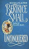 Unconquered: A Novel