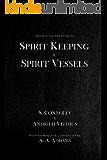 Spirit Keeping & Spirit Vessels (The Daemonolater's Guide Book 5)