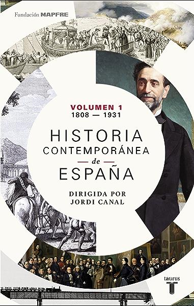 Historia contemporánea de España (Volumen I: 1808-1931) eBook: Varios Autores : Amazon.es: Tienda Kindle