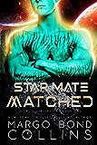 Star Mate Matched: A Sci-Fi Alien Romance (Interstellar Shifters Book 1)