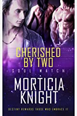 Cherished by Two (Soul Match Book 2) Kindle Edition