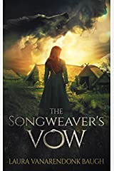 The Songweaver's Vow: An Epic Fantasy Kindle Edition