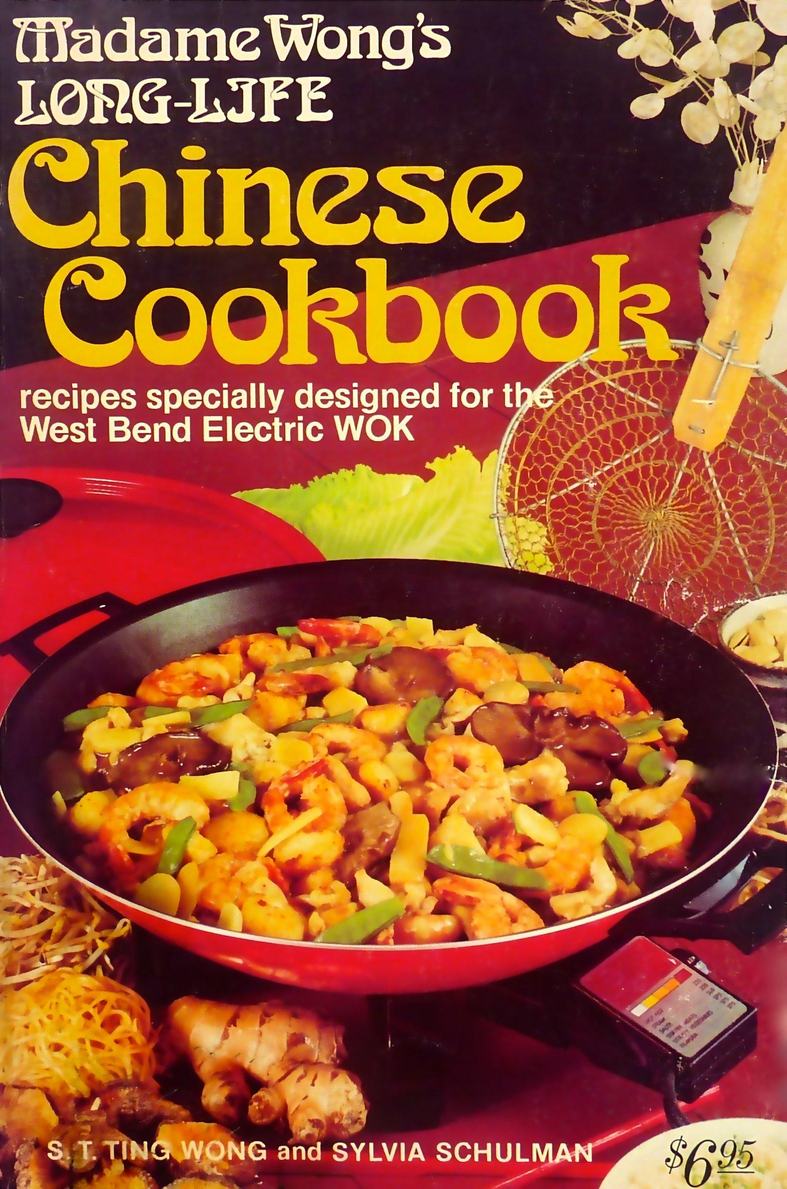 Madame Wong's Long-Life Chinese Cookbook: S  T  Ting Wong