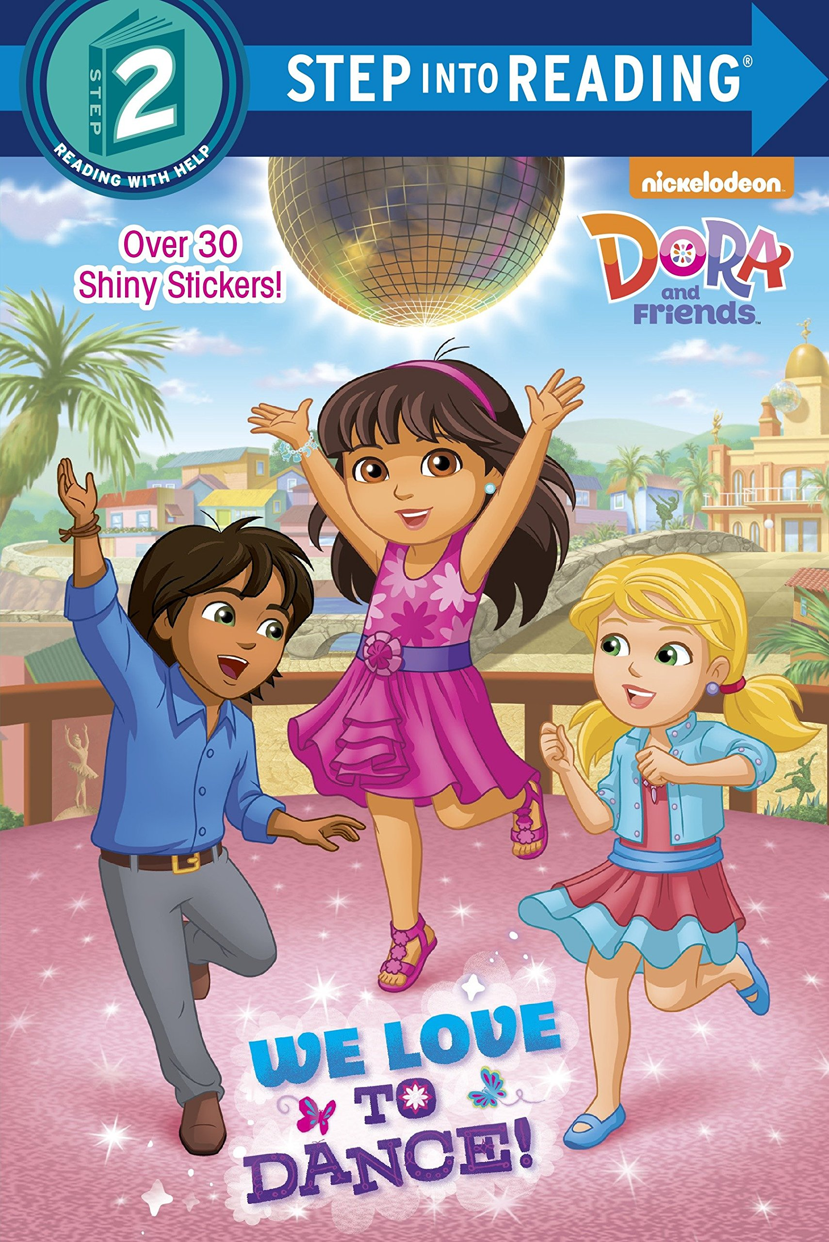 Read Online We Love to Dance! (Dora and Friends) (Step into Reading) pdf epub