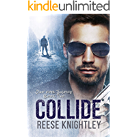 Collide (Out for Justice Book 2)
