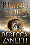 Take the Storm: Episode 6 (Rising Storm)