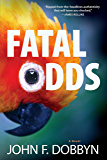 Fatal Odds (A Knight and Devlin Thriller Book 5)