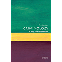 Criminology: A Very Short Introduction (Very Short Introductions)