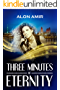 Three Minutes of Eternity (English Edition)