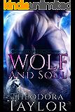 Wolf and Soul (The Alaska Princesses Trilogy, Book 3): [50 Loving States, Oklahoma]