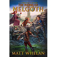 The Tower of Melgoth: Adventure Quest - Book 1 (English Edition)