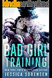 Bad Boy Rebels: Bad Girl Training (Bad Boy Rebels Series  Book 2)