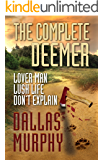 The Complete Deemer: LOVER MAN, LUSH LIFE, DON'T EXPLAIN