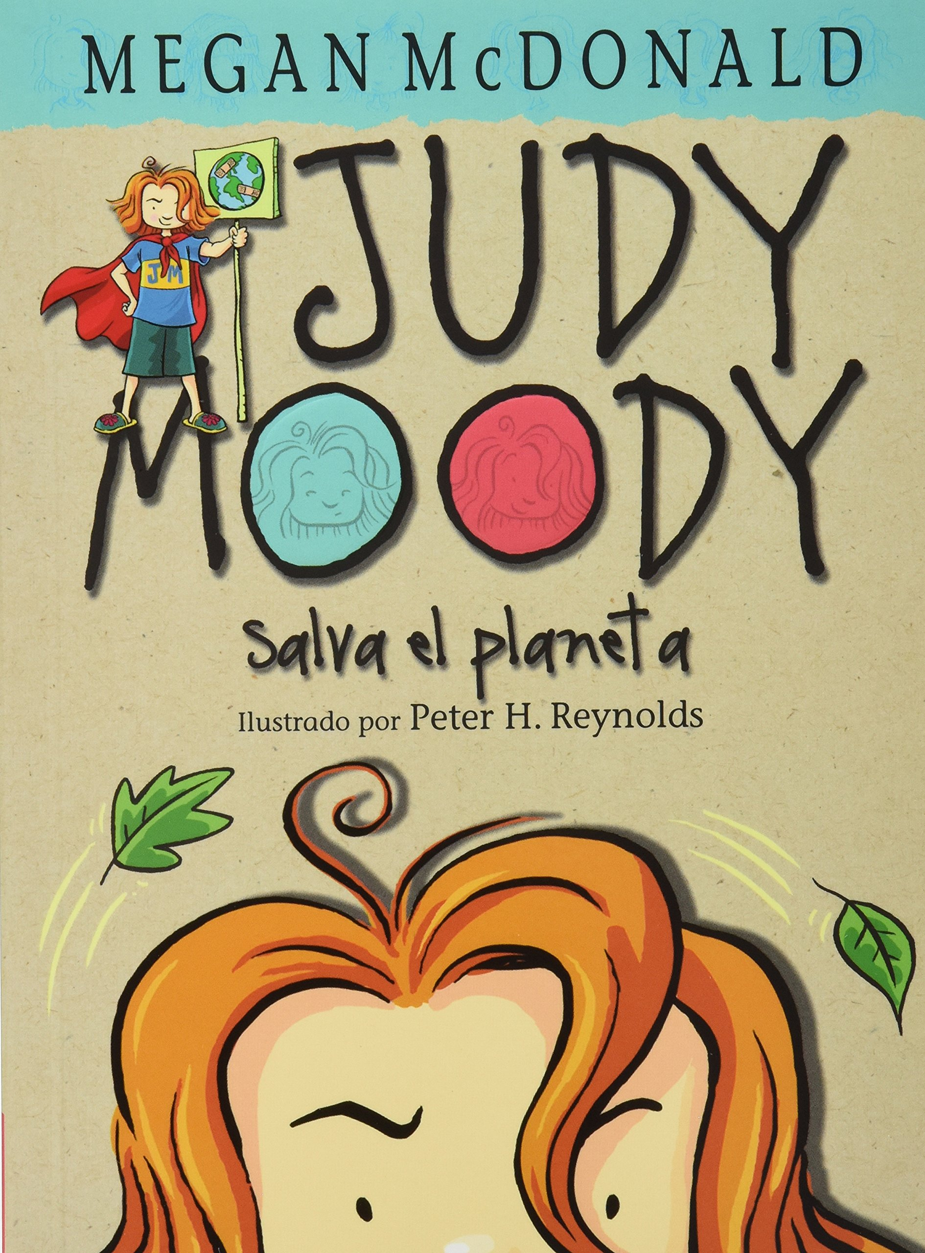 Judy Moody salva el planeta: MCDONAL MEGAN: 9786071112972 ...