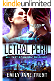 Lethal Peril: Military Romantic Suspense (Stealth Security Book 2)