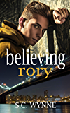 Believing Rory: New Adult Gay Romance