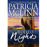 Rodeo Nights (Prequel to Where Love Lives, Wyoming Wildflowers)