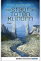 Die Stadt der toten Klingen: Roman (Die göttlichen Städte 2) (German Edition) Kindle Edition