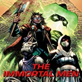 Immortal Men (2017-) (Issues) (3 Book Series)