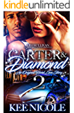 Carter & Diamond 2: An Original Hood Love Story