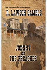 Johnny And The Preacher (Johnny Alias Book 2) Kindle Edition