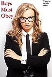 Boys Must Obey (English Edition)