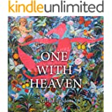 One With Heaven: Poetry of Love and Inspiration