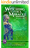 Witching for a Miracle (The Witchy Women of Coven Grove Book 7)