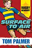 Surface to Air  (Rugby Academy )
