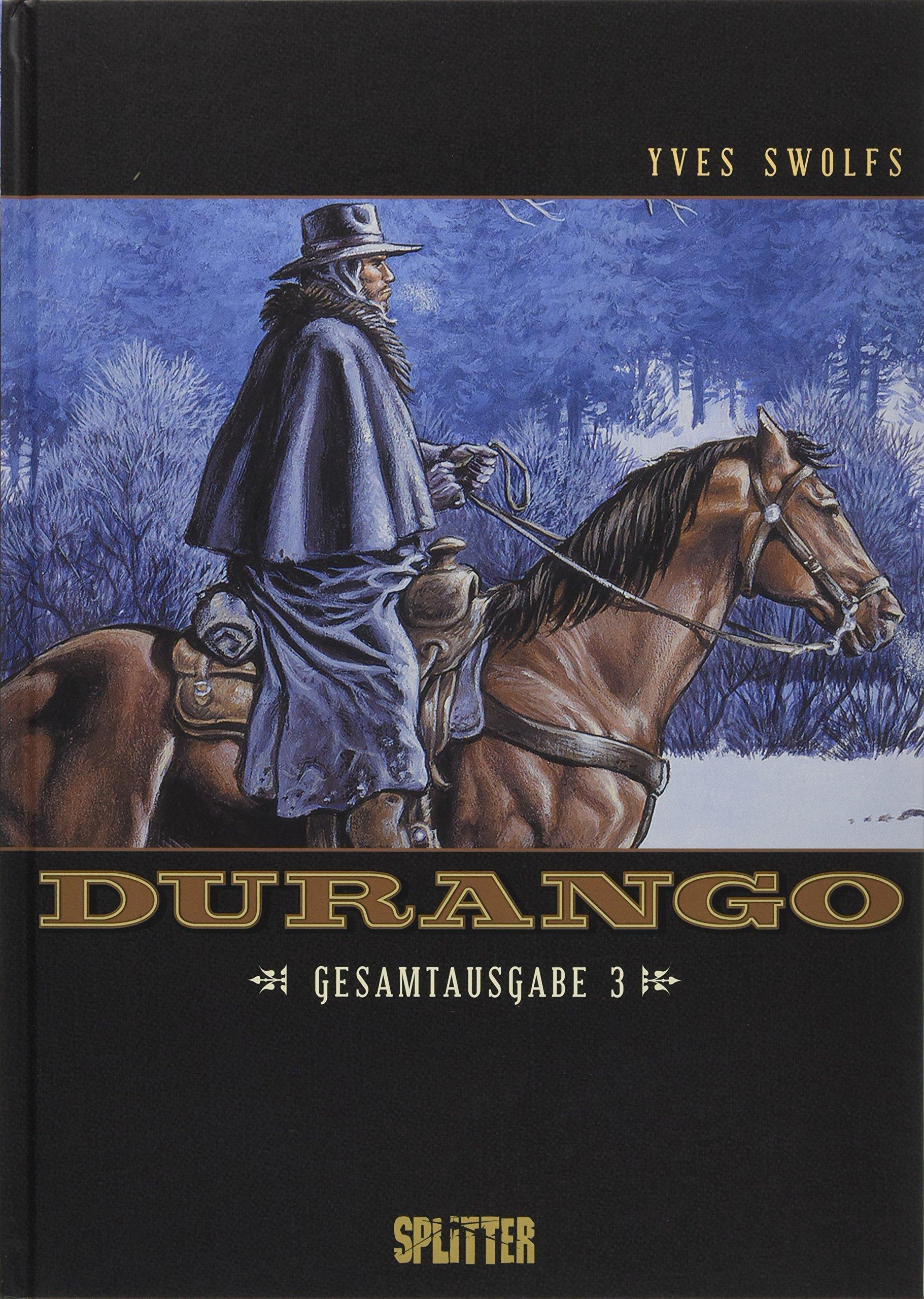 Durango. Gesamtausgabe Band 3: (Band 7 – 9)