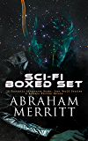 SCI-FI Boxed Set: 18 Fantastic Adventures Books, Lost World Stories & Science Fiction Novels: The Moon Pool, The Metal Monster, The Ship of Ishtar, The ... God, The People of the Pit, The Fox Woman…