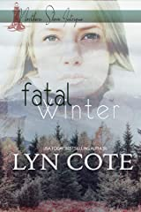 Fatal Winter: Clean Romance Mystery (Northern Shore Intrigue Book 3) Kindle Edition