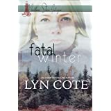 Fatal Winter: Clean Romance Mystery (Northern Shore Intrigue Book 3)